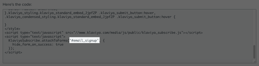 Add and Customize a Legacy Embedded Signup Form – Klaviyo - Help Center