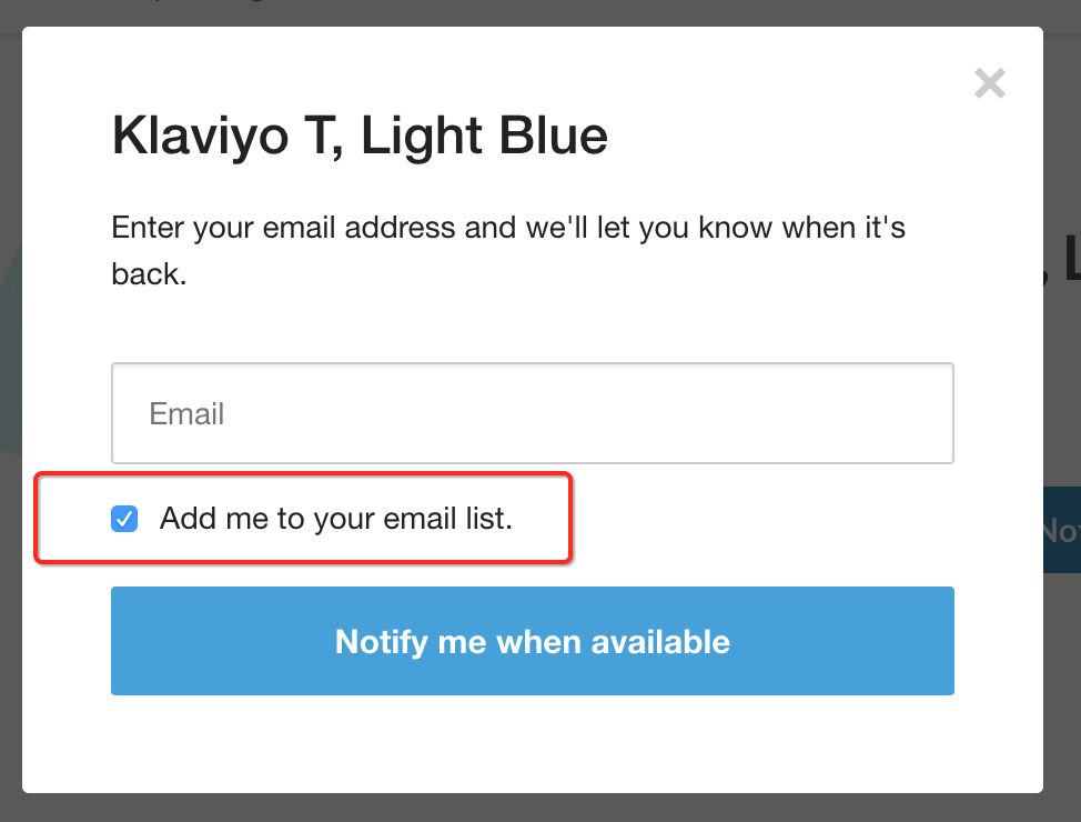 Install Back in Stock in Your Shopify Theme – Klaviyo - Help Center